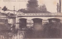 CPA - MONTMOREAU - Le Pont Sur La Tude - Frankrijk