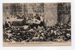 - CPA LES SAINTES-MARIES-DE-LA-MER (13) - Reconnaissance Des Reliques 24 Mai 1923 (grande Animation) - - Saintes Maries De La Mer