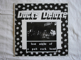 DUCKS DELUXE - Last Night Of A Pub Rock Band - 2 LP - Rock