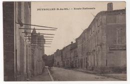 CPA 13 : PEYROLLES - Route Nationale - Ed. Vinson à Aix - 1919 - - Peyrolles