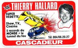 Autocollant Sticker Cascadeur Thierry Hallard   Vedette TV Show Cinema - Autocollants