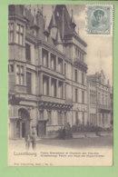 LUXEMBOURG : Palais Grandducal Et Chambre Des Députés. Dos Simple. TBE. 2 Scans. Edition Nels - Luxembourg - Ville