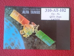 POSTAL POST CARD QSL RADIOAFICIONADOS RADIO AMATEUR GRUPPO ALFA TANGO ITALIA SATÉLITE SATELLITE COMMUNICATIONS....LATVIA - Tarjetas QSL