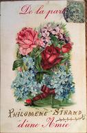 """CPA FANTAISIES, 1907, De La Part D'une Amie, """" Philomene SIRAND """" (écrit En Doré) Roses, Myosotis, Gaufré, Timbre - Fancy Cards"""
