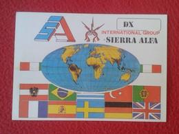 POSTAL POST CARD QSL RADIOAFICIONADOS RADIO AMATEUR FLAG FLAGS BANDERA DX INTERNATIONAL GROUP SIERRA ALFA MAP MAPA MUNDI - Tarjetas QSL