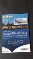 FRANCE (2015). PHILA-FRANCE 2015 - Championnat De France De Philatélie - Mâcon. Catalogue 60 Pages - Sellos
