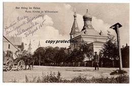 Wilkowiszki, Vilkaviskis, Russische Kirche, Der Krieg Im Osten, Alte Postkarte 1915 - Litauen