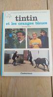 Tintin Et Les Oranges Bleues. Album Film. D'après L'oeuvre De Hergé. Texte D'André Barret - Hergé