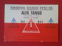 POSTAL POST CARD QSL RADIOAFICIONADOS RADIO AMATEUR GRUPPO ALFA TANGO ITALIA FLAG BANDERA POLAND POLONIA POLSKA VER FOTO - Tarjetas QSL