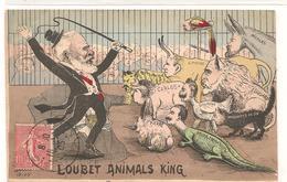 Politiques - Satirique  - Loubet - Animals King - CPA° - Satirical