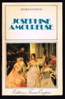 Joséphine Amoureuse - Jacques Janssens - 1978 - 300 Pages 24 X 15,5 Cm - Histoire