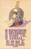 Rome 1931, 1^ Exposition Internaz. D'Art Colonial, Riproduzione C14, Reproduction, Illustrazione, E. Morbiducci Illustr. - Esposizioni