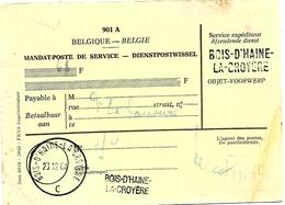 LE 0113. Mandat De Poste De Service (68 F) Càd + 2 GRIFFES Différentes BOIS-D'HAINE-LA-CROYERE. TB - Griffes Linéaires