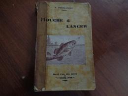 MOUCHE & LANCER  T.Preskawiec 1930  Edit.L'ancre D'or - Sport