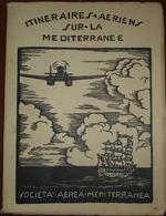Livre édition 1931 Societa Aerea Mediterranea (français) - Sonstige