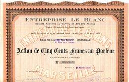MARSEILLE.ACTION DE CINQ CENTS FRANCS AU PORTEUR.ENTREPRISE LEBLANC  11 RUE DE L'ARBRE. - Hist. Wertpapiere - Nonvaleurs