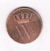 1 CENT 1876 NEDERLAND /6104/ - 1849-1890 : Willem III