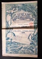 L'AFRICAINE * BANQUE D'ETUDES ET D'ENTREPRISES * 1898 * AFRIQUE * AFRIKA * BELGIQUE * BELGIE * VOIR SCANS - Afrique