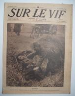 WWI : SUR LE VIF: 1914 : LE KRONPRINZ . FRONT . PRUSSE . SERBIE .  BELGIQUE . Etc . - Newspapers