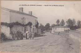 CPA LA CHAPELLE ACHARD ROUTE DE LA MOTHE ACHARD ANIMEES - La Mothe Achard