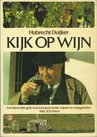 KIJK OP WIJN - Hubrecht DUYKER - Autres Collections