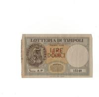 Lire Dodici Lotteria Di Truipoli 1935 - Automobil Club Di Tripoli - Monete & Banconote