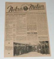 Notre Métier (SNCF) Du 13 Juillet 1945. - Français