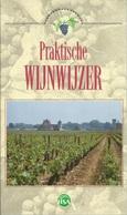 PRAKTISCHE WIJNWIJZER - HSA 1990 - Autres Collections