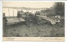 AVION -Un TAUBE Capturé Par Nos Soldats - Guerre 1914-15 - Militares