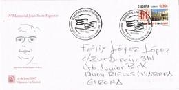 33623. Carta VILANOVA I GELTRU (Barcelona) 2007. In Memorian JOAN SERRA - 1931-Hoy: 2ª República - ... Juan Carlos I