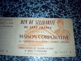 Vieux Papier   Bon De Solidaritè De 100 FRANCS  Maison Corporative Des Gardiens De La Paix Corps Urbains - Billetes De Lotería