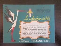 France-Lait - Calendrier De Bébé Publicitaire - Offert Par France-Lait - Neuf, Non-utilisé - Années 1950 à 1960 - Calendriers