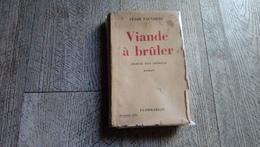 Viande à Brûler De César Fauxbras Journal D'un Chômeur 1935 - Bricolage / Technique
