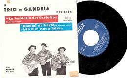 TRIO DI GANDRIA  LA BANDELLA DEL CARLETTO DAMMI UN BACIO - Country & Folk