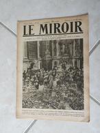 Le Miroir-la Guerre 1914-1918 (N°257) 27.10.1918 (Titres Sur Photos) Les Infos Sur La Vie Des Soldats Et Civiles - War 1914-18