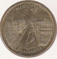 MONNAIE DE PARIS 13 MARSEILLE - Editions Infopuce - La Canebière Vue Du Port - 2013 - Monnaie De Paris
