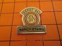 313K PIN'S PINS / Rare Et De Belle Qualité ! / Thème : TRANSPORTS / DEPOT SNCF DE NANCY ETANG - Transports