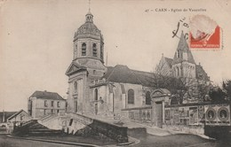Carte Postale Ancienne Du Calvados - Caen - Eglise De Vaucelles - Caen