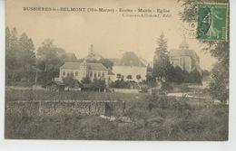 BUSSIÈRES LES BELMONT - Ecoles - Mairie - Eglise - Francia