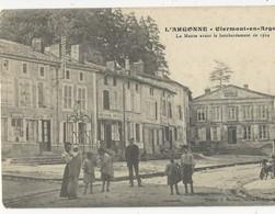 Clermont   En Argonne      Mairie  Avant Le Bombardement - Francia