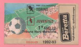 Biglietto D'ingresso Stadio Torino Juventus 1992-93 - Tickets D'entrée