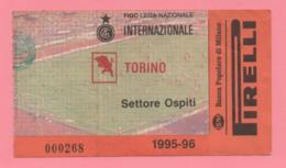 Biglietto D'ingresso Stadio Internazionale Torino 1995-96 - Tickets - Vouchers