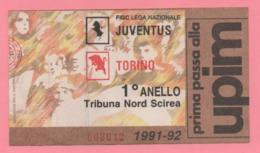 Biglietto D'ingresso Stadio Juventus Torino 1991-92 - Tickets - Vouchers