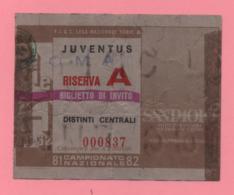 Biglietto D'ingresso Stadio Juventus Riserva A 1981-82 - Tickets - Vouchers
