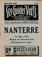Les Guides Verts : Nanterre (92) Plan Rues Renseignements En 1927  Publicités Commerciales - Europe