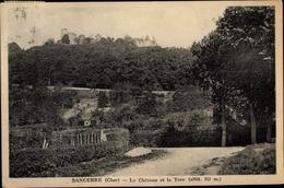 Cp Sancerre Cher, Le Chateau Et La Tour - Frankrijk