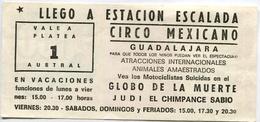ESTACION ESCALADA - CIRCO MEXICANO, GUADALAJARA. ATRACCIONES INTERNACIONALES, ANIMALES AMAESTRADOS. TICKET CIRCUS -LILHU - Tickets - Entradas