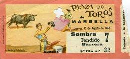 PLAZA DE TOROS DE MARBELLA. FECHA JUEVES 15/08/1968. SOMBRA 7 TENDIDO BARRERA 1° FILA. 800 PTAS. TICKET ENTRADA -LILHU - Tickets - Entradas