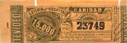 BILLETE DE LOTERIA DEL HOSPITAL DE CARIDAD. MONTEVIDEO URUGUAY. PREMIO MAYOR 15.000. VENDIDO JUL 1919. LOTTERY  -LILHU - Billetes De Lotería