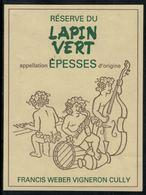 Etiquette De Vin // Epesses, Réserve Du Lapin Vert - Muziek & Instrumenten